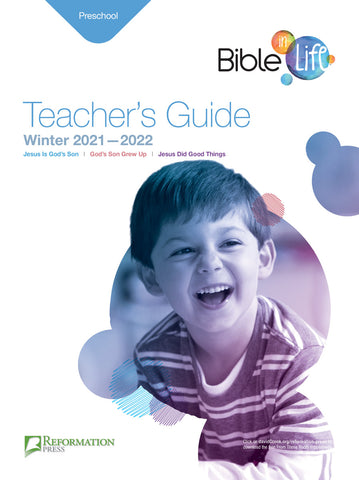 Bible-in-Life Preschool Teacher's Guide (Reformed Presbyterian edition) | Winter 2017-2018
