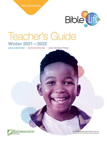 Bible-in-Life Early Elementary Teacher's Guide (Reformed Presbyterian ed.) | Winter 2017-2018