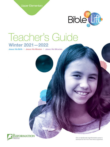 Bible-in-Life Upper Elementary Teacher's Guide (Reformed Presbyterian ed.) | Winter 2018-2019