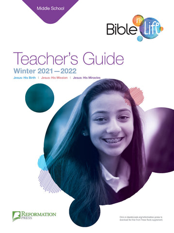 Bible-in-Life Middle School Teacher's Guide (Reformed Presbyterian edition) | Winter 2017-2018