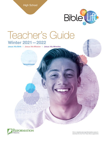 Bible-in-Life High School Teacher's Guide (Reformed Presbyterian edition) | Winter 2017-2018