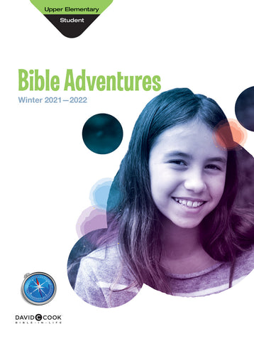 Bible-in-Life Upper Elementary Bible Adventures Leaflets | Winter 2017-2018