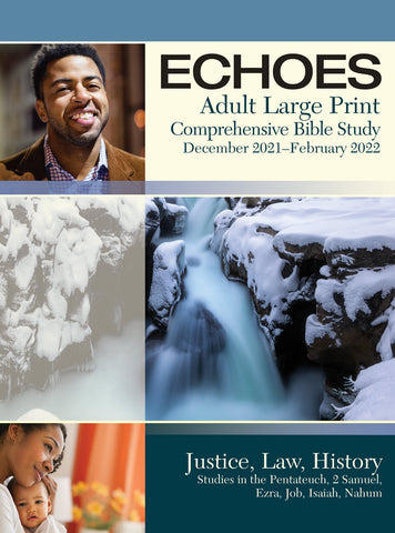 Echoes Adult Large Print Student Book | Winter 2018-2019