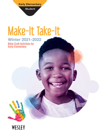Wesley Early Elementary Make-It/Take-It | Winter 2020-2021