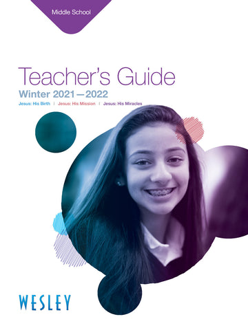 Wesley Middle School Teacher's Guide Winter