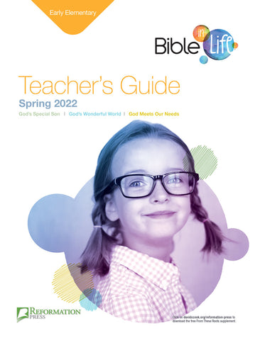 Bible-in-Life Early Elementary Teacher's Guide (Reformed Presbyterian ed.) Spring 2018 Cover