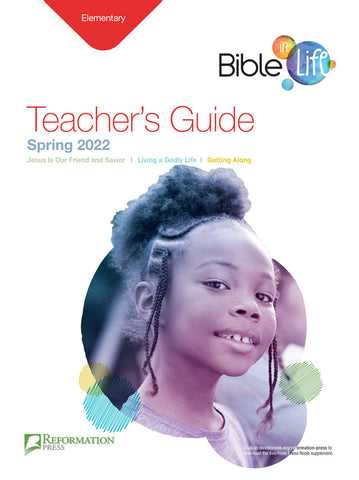 Bible-in-Life Elementary Teacher's Guide (Reformed Presbyterian edition) Spring 2018 Cover