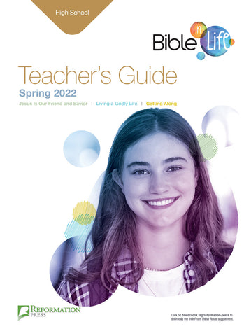Bible-in-Life High School Teacher's Guide Reformed Presbyterian edition Spring Cover
