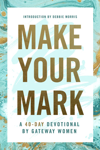 Make Your Mark | Gateway Women