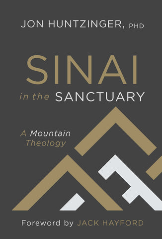 Sinai in the Sanctuary - Jon Huntzinger | Gateway Publishing