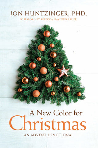 A New Color For Christmas: An Advent Devotional - Jon Huntzinger | Gateway Publishing