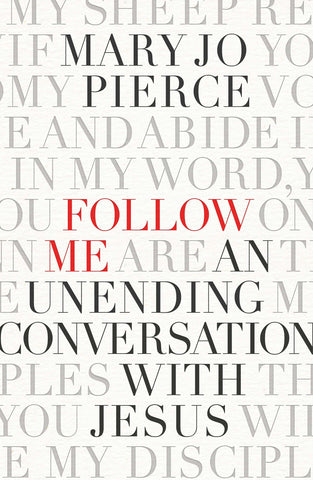Follow Me | Mary Jo Pierce