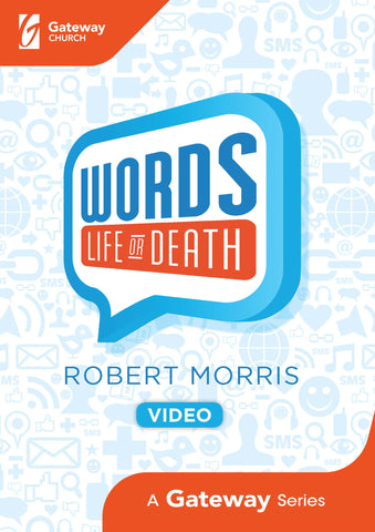 Words: Life or Death DVD - Robert Morris | Gateway Publishing
