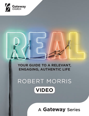 Real DVD - Robert Morris | Gateway Publishing