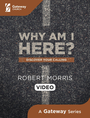 Why Am I Here? DVD | Robert Morris