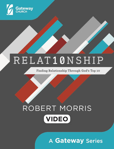 Relat10nship DVD - Robert Morris | Gateway Publishing