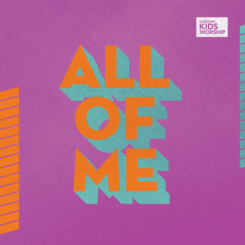 All of Me | Gateway Kids Worship
