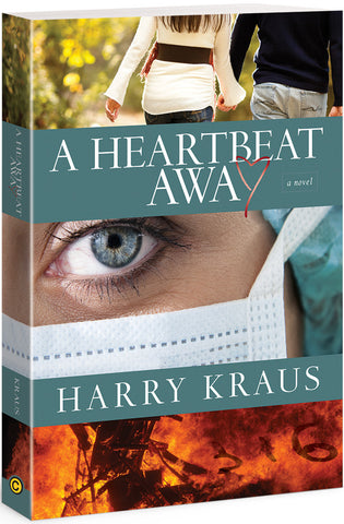 A Heartbeat Away by Harry Kraus