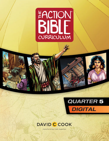 The Action Bible Curriculum Quarter 5 | Digital Edition