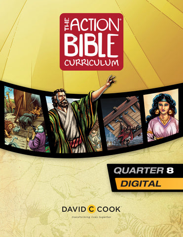 The Action Bible Curriculum Quarter 8 | Digital Edition