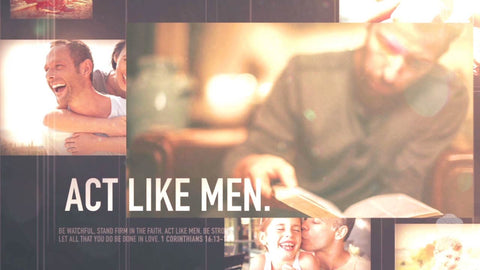 Act Like Men Music Video - Seeds Family Worship