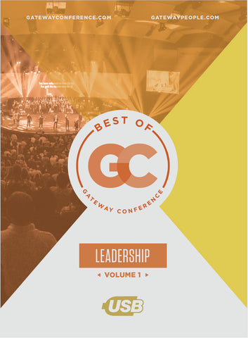 Best of Gateway Conference Volume 1: Leadership | Gateway Press