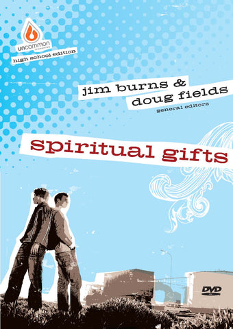 Spiritual Gifts: High School Group Study Video Sessions - Jim Burns | Gospel Light