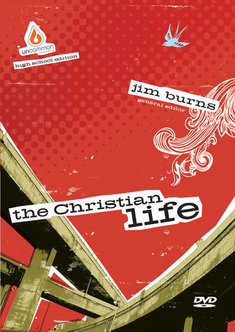 The Christian Life: High School Group Study Video Sessions - Jim Burns | Gospel Light