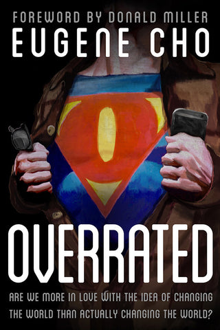 Overrated by Eugene Cho