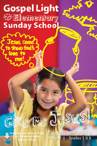 Teacher's Guide - Elementary GR 1-2 - Summer Year B | Gospel Light