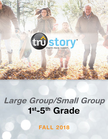 TruStory Grades 1-5 Large Group/Small Group Quarterly Kit (Less than 50 Students) - Fall 2018