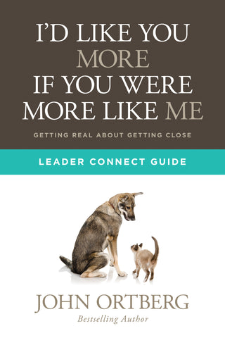 I'd Like You More if You Were More like Me - Leader Connect Guide