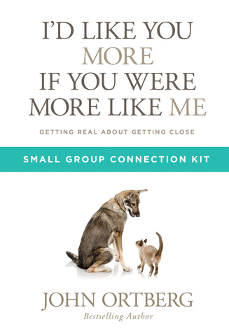 I'd Like You More if You Were More like Me - Small Group Connection Kit