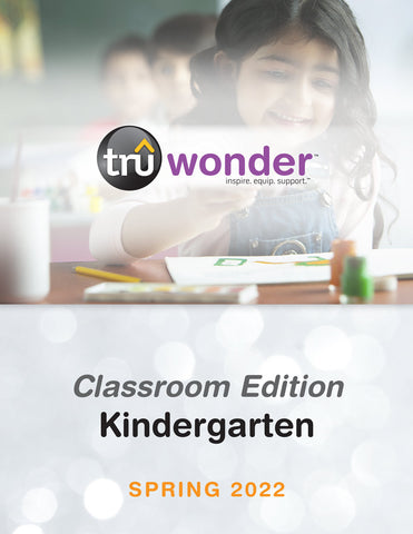 TruWonder | Kindergarten Classroom Edition Quarterly Kit (Up to 25 students) | Spring 2021
