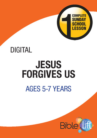 Bible-In-Life Lower Elementary Jesus Forgives Us