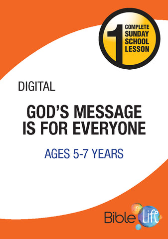 Bible-In-Life Lower Elementary God's Message Is for Everyone