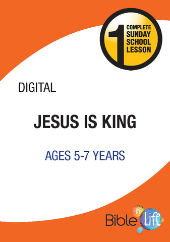 Bible-In-Life Lower Elementary Jesus Is King