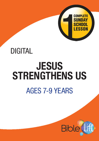 Bible-In-Life Elementary Jesus Strengthens Us