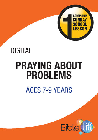 Bible-In-Life Elementary Praying About Problems