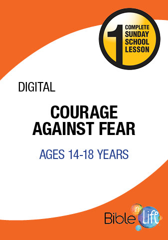 Bible-In-Life High School Courage Against Fear