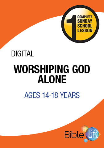 Bible-In-Life High School Worshiping God Alone