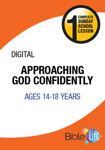 Bible-In-Life High School Approaching God Confidently