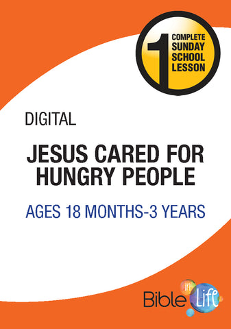Jesus Cared for Hungry People