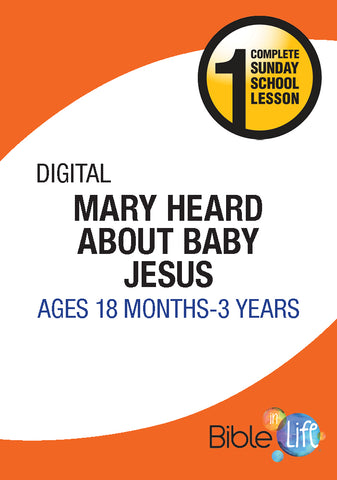 Bible-In-Life | Toddler/2 | Mary Heard About Baby Jesus