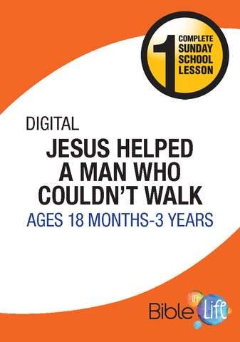 Bible-In-Life | Toddler/2 | Jesus Helped a Man Who Couldn't Walk