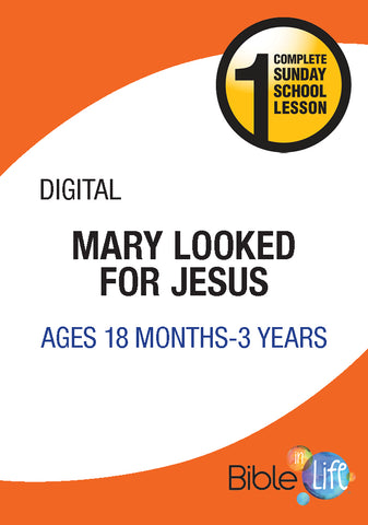 Mary Looked for Jesus