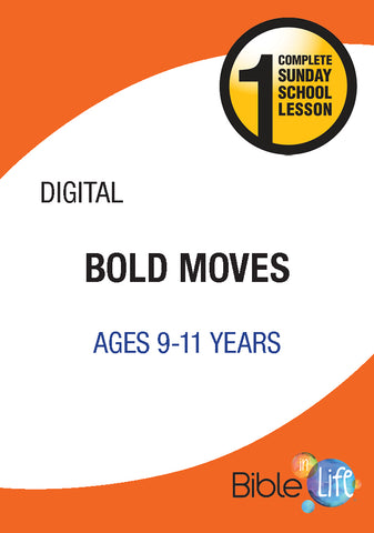 Bible-In-Life Upper Elementary Bold Moves