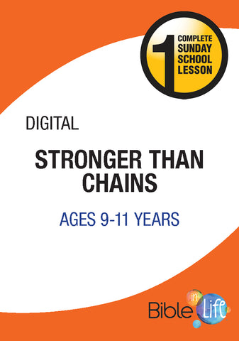 Bible-In-Life Upper Elementary Stronger Than Chains