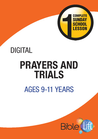 Bible-In-Life Upper Elementary Prayers and Trials