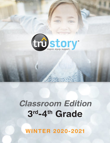 TruStory Classroom Edition 3rd and 4th grade Winter
